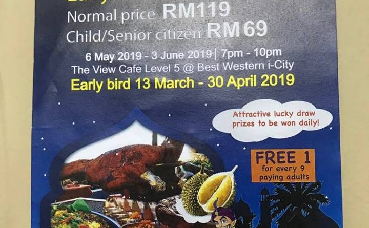 Enaknya Buffet Ramadhan The View Cafe Best Western i-City Shah Alam 2019